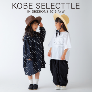 KOBE SELECTTLE in SESSIONS 2019 A/W