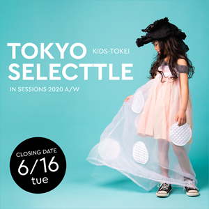 TOKYO SELECTTLE in SESSIONS 2020 A/W